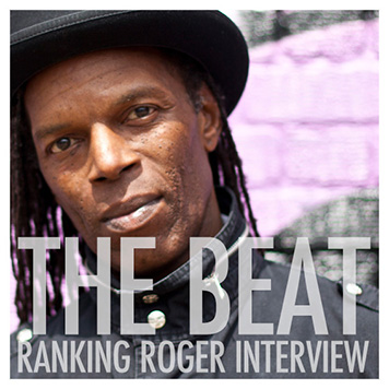 THE BEAT - Ranking Roger Interview 2016
